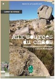Aux Sources du Chaos, Montselgues